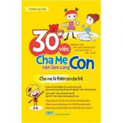 30-viec-cha-me-can-lam-cung-con-01